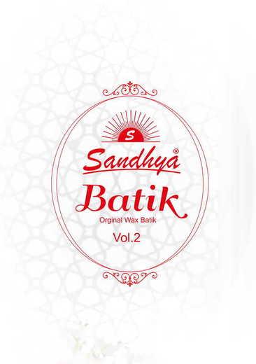 Authorized SANDHYA BATIK PRINT VOL 2 Wholesale  Dealer & Supplier from Surat