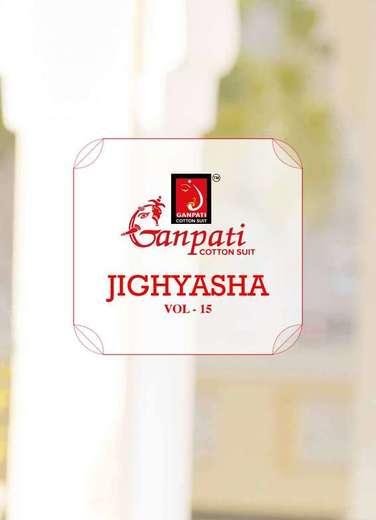 New released of GANPATI JIGHYASHA VOL 15 by GANPATI COTTON SUITS Brand